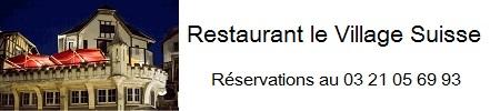 Restaurant le Village Suisse